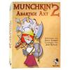 Munchkin 2, Abartige Axt, d
