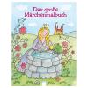 Das grosse Märchenmalbuch