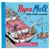 CD Papa Moll volle Fahrt