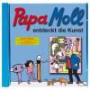CD Papa Moll Entdeckt Kunst