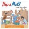 CD Papa Moll in d. Werkstatt